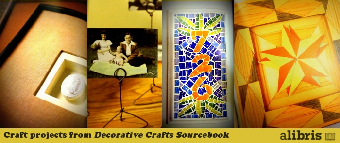 Four projects from The Decorative Crafts Sourcebook