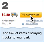 2. Add $49 of items displaying trucks to your cart.