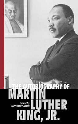 The Autobiography of Martin Luther King, Jr., by Martin Luther King, Jr.